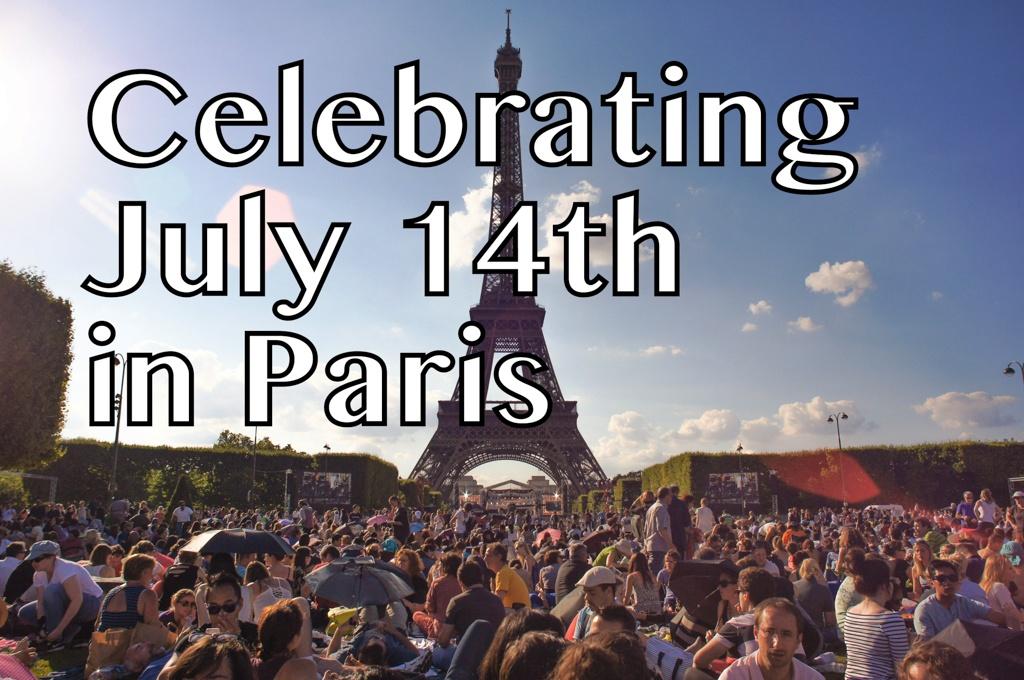 [VLOG] Celebrating July 14th in Paris
