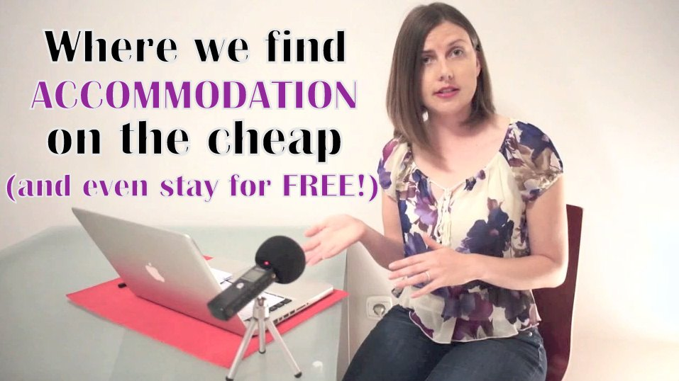 How we Find Cheap Accommodation (and even stay free)