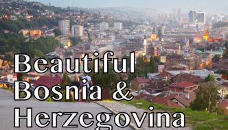 Bosnia and Herzegovina Vlog